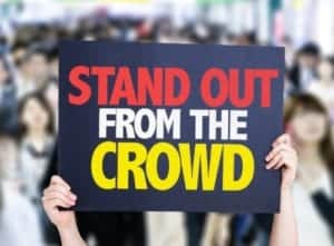 Stand out from the Crowd - Sign held up